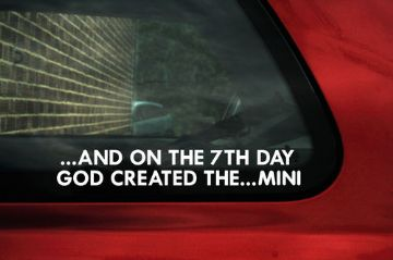 And on the 7th day god created the Mini ,sticker , Decal For morris Austin Mini Cooper S / Clubman